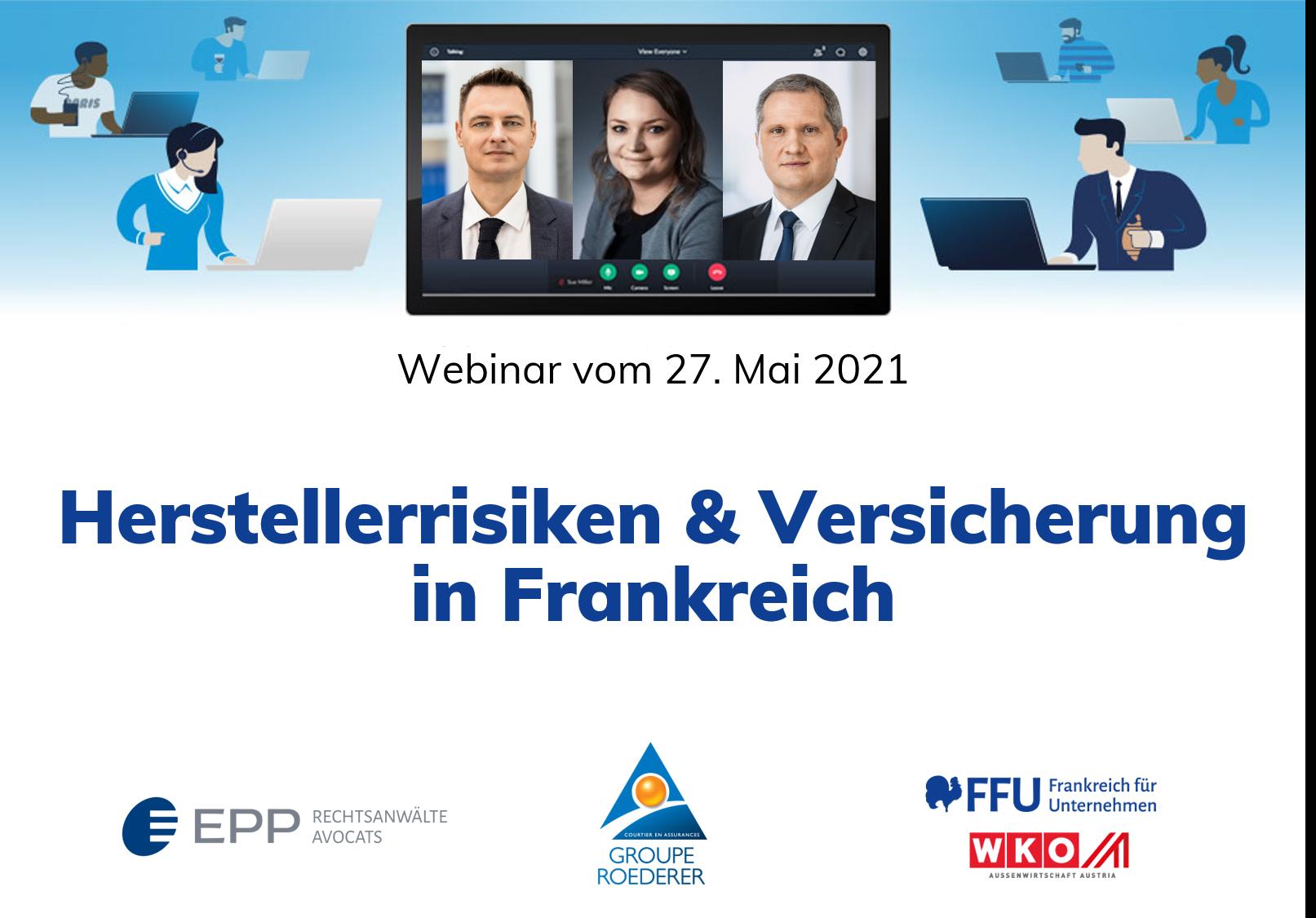 Herstellerrisiken & Versicherung in Frankreich - Webinar ROEDERER, EPP Rechtsanwälte Avocats